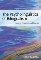 The Psycholinguistics of Bilingualism (Hardback)