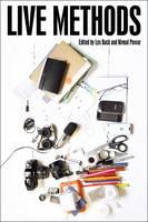 Live Methods - Sociological Review Monographs (Paperback)