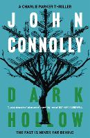 Dark Hollow: A Charlie Parker Thriller: 2 - Charlie Parker Thriller (Paperback)