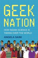 Geek Nation: How Indian Science is Taking Over the World (Hardback)