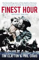 Finest Hour: The bestselling story of the Battle of Britain (Paperback)