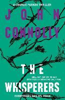 The Whisperers: A Charlie Parker Thriller: 9 - Charlie Parker Thriller (Paperback)