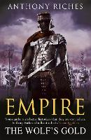 The Wolf's Gold: Empire V - Empire series (Paperback)