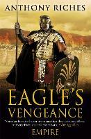 The Eagle's Vengeance: Empire VI - Empire series (Paperback)