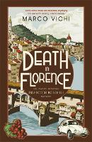 Death in Florence: Book Four - Inspector Bordelli (Paperback)