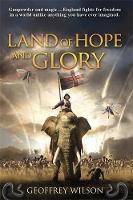 Land of Hope and Glory (Hardback)