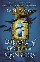 Dreams of Gods and Monsters: The Sunday Times Bestseller. Daughter of Smoke and Bone Trilogy Book 3 - Daughter of Smoke and Bone Trilogy (Paperback)