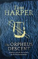 The Orpheus Descent (Hardback)