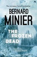The Frozen Dead - Commandant Servaz (Paperback)