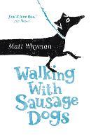 Walking with Sausage Dogs (Paperback)