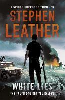 White Lies: The 11th Spider Shepherd Thriller - The Spider Shepherd Thrillers (Paperback)