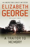 A Traitor to Memory: An Inspector Lynley Novel: 10 - Inspector Lynley (Paperback)