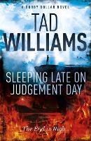 Sleeping Late on Judgement Day: Bobby Dollar 3 (Paperback)