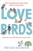 Lovebirds: How to live with the one you love (Paperback)