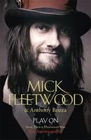 Play On: Now, Then and Fleetwood Mac (Hardback)