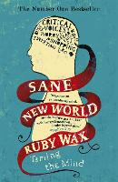 Sane New World: Taming the Mind (Paperback)