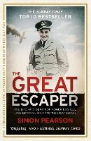 The Great Escaper: The Life and Death of Roger Bushell - Extraordinary Lives, Extraordinary Stories of World War Two (Paperback)