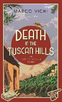 Death in the Tuscan Hills: Book Five - Inspector Bordelli (Hardback)