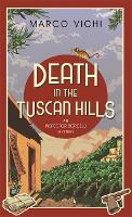 Death in the Tuscan Hills: Book Five - Inspector Bordelli (Paperback)