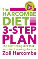 The Harcombe Diet 3-Step Plan: Lose 7lbs in 5 days and end food cravings forever (Paperback)