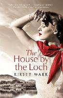 The House by the Loch (Hardback)