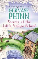 Secrets at the Little Village School: A Little Village School Novel (Book 5) - Little Village School (Paperback)