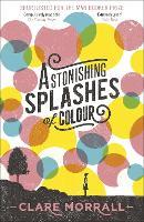 Astonishing Splashes of Colour (Paperback)