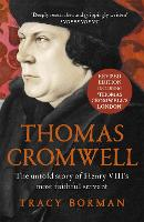 Thomas Cromwell: The untold story of Henry VIII's most faithful servant (Paperback)