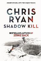 Shadow Kill: A Strike Back Novel (2) - Strikeback (Paperback)