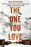 The One You Love: Emma Holden Suspense Mystery Trilogy: Book One - Emma Holden Trilogy (Paperback)