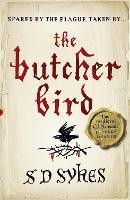 The Butcher Bird: Oswald de Lacy Book 2 - Oswald de Lacy (Paperback)