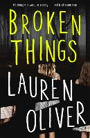 Broken Things: From the bestselling author of Panic, soon to be a major Amazon Prime series (Paperback)