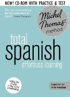 Total Spanish Course: Learn Spanish with the Michel Thomas Method: Beginner Spanish Audio Course (CD-Audio)