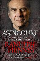 Agincourt: My Family, the Battle and the Fight for France (Paperback)