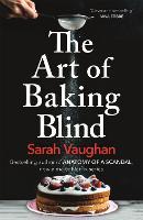 The Art of Baking Blind (Paperback)