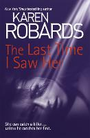 The Last Time I Saw Her - Dr Charlotte Stone (Paperback)
