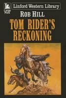 Tom Rider's Reckoning (Paperback)