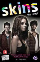 """""""Skins"""": Bk. 1: The Novel (Paperback)"""