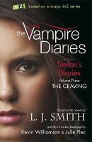 The Craving: Book 3 - The Vampire Diaries: Stefan's Diaries (Paperback)