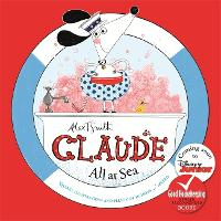 Claude All at Sea: A picture book - Claude (Paperback)