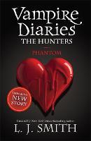 The Vampire Diaries: Phantom: Book 8 - The Vampire Diaries (Paperback)