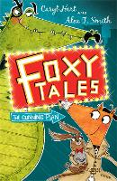 Foxy Tales: The Cunning Plan: Book 1 - Foxy Tales (Paperback)