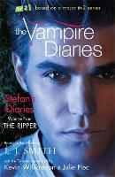 The Vampire Diaries: Stefan's Diaries: The Ripper: Book 4 - The Vampire Diaries: Stefan's Diaries (Paperback)