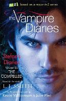 The Vampire Diaries: Stefan's Diaries: The Compelled: Book 6 - The Vampire Diaries: Stefan's Diaries (Paperback)