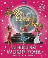 Strictly Come Dancing: Whirling World Tour Sticker Book - Strictly Come Dancing (Paperback)