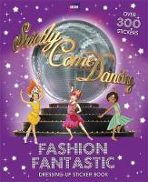 Fashion Fantastic Sticker Book - Strictly Come Dancing 1 (Paperback)