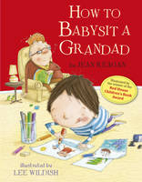 How to Babysit a Grandad (Hardback)