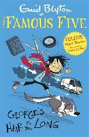 Famous Five Colour Short Stories: George's Hair Is Too Long - Famous Five: Short Stories (Paperback)