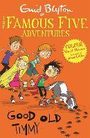 Famous Five Colour Short Stories: Good Old Timmy - Famous Five: Short Stories (Paperback)