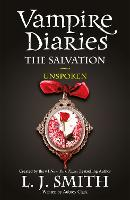 The Vampire Diaries: The Salvation: Unspoken: Book 12 - The Vampire Diaries (Paperback)